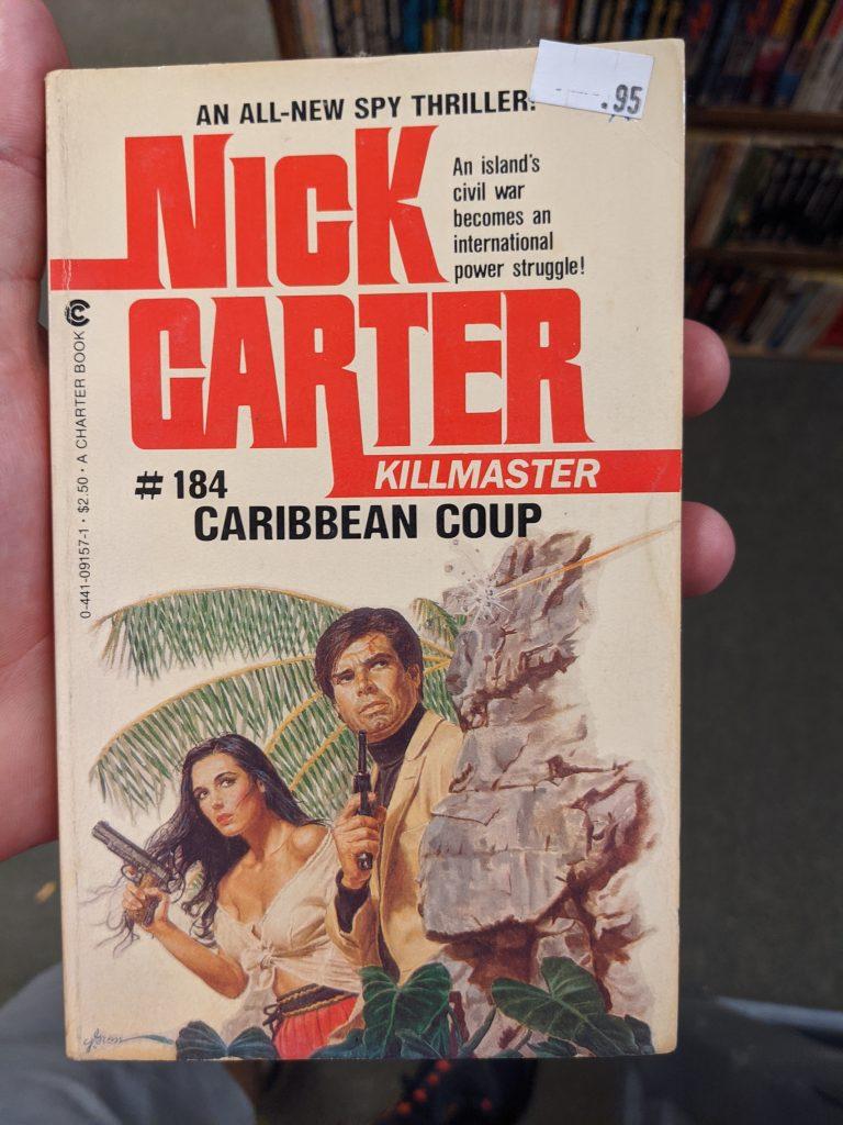 Nick Carter: Killmaster #184 - Caribbean Coup